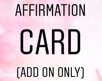 Affirmation card- Add on only