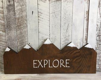 Explore Sign/Explore Wood Sign/Mountain Nursery/Explore Wooden Sign/Mountain Sign Wood/Nursery Mountain Art