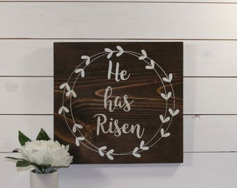 He has Risen, Easter Wood Sign, Home Decor