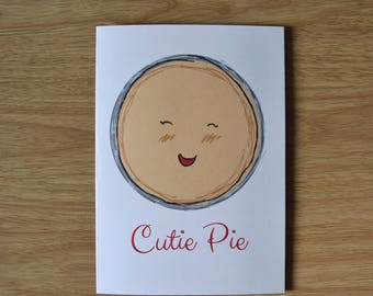 Funny Cutie Pie romantic card