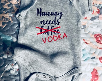 Infant Onesie, Mommy Needs Coffee, Mommy Needs Vokda, Funny Onesie, Tired Momma, Baby Onesie, Baby Shower Gift