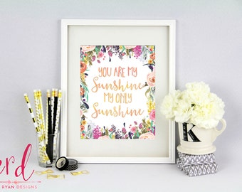 You are my Sunshine Print | You are my Sunshine, My Only Sunshine | 8x10 Print | Giclee Print
