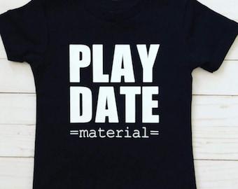 Play Date Material