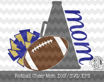 Football Cheer Mom File INSTANT DOWNLOAD in dxf/svg/eps for use with programs such as Silhouette Studio and Cricut Design Space