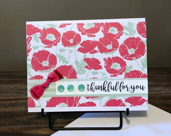 Lovely floral Thankful for You card.  Handmade card.  Handcrafted card. Greeting card.