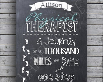 Physical Therapist - A Journey of a thousand miles begins with one step- Chalkboard Print
