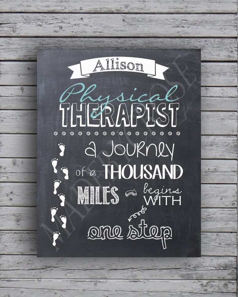 Physical Therapy Quotes Endearing Physical Therapist A Journey Of A Thousand Miles Begins With