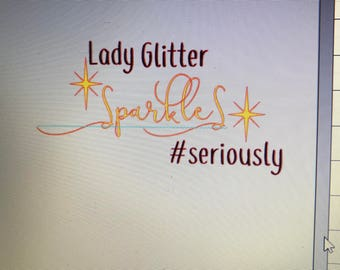 Lady glitter sparkles #seriously