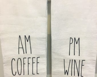 AM Coffee PM Wine Kitchen Towel Set, Tea Towels, Housewarming Gift, Hostess Gift, Christmas Gift, Simple, Rustic, Southern Style, Barn Style