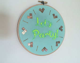 Let's Party! Neon and teal blue embroidery hoop wall art housewarming gift