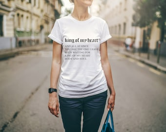 King of My Heart - reputation Shirt
