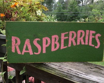 RASPBERRIES  sign/green sign/hand painted sign/antique reproduction sign/wooden roadside sign/ farm standsign/kitchen art/farmhouse style