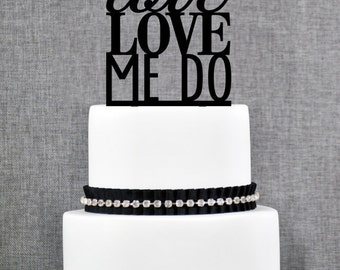 Love Love Me Do Cake Topper- (T058)