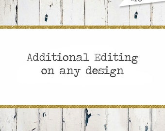Design Upgrade: Additional Editing on any design