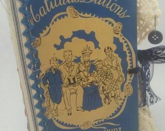 Handmade OOAK Altered Vintage Book Sewing themed Junk Journal / Memory Keeping / Guest Book / Gratitude Journal / Smash Book / Photo Album