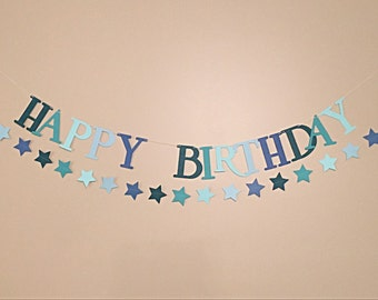 Boy Birthday Banner.  Blue Banner.  Teal Banner.  Happy Birthday banner.  Star Garland.   Birthday decoractions.  Party decor.  Party Banner