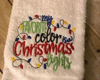 My Favorite Color Is Christmas Lights towel