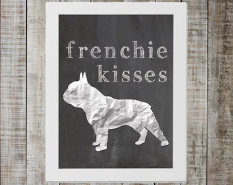 French Bulldog 'frenchie kisses' Chalkboard Print