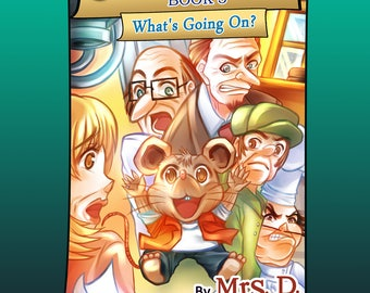 Signed Kids Book! Carlo the Mouse, Book 3: What's Going On? - Autographed with a special message!
