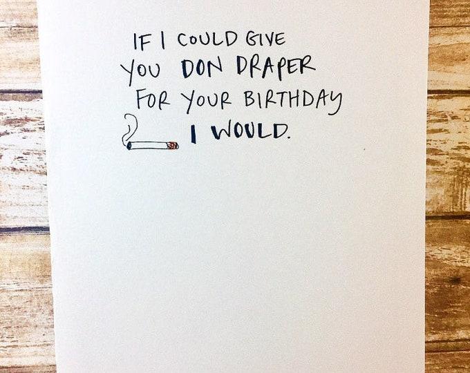 Mad Men Birthday Card, Don Draper Birthday Card, Sidesandwich Birthday Card