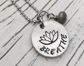 Hand Stamped, Breathe, Lotus Necklace, Breathe Necklace, Pewter Jewelry, Lotus Flower jewelry, Yoga Jewelry, Zen, Spiritual, Jewel
