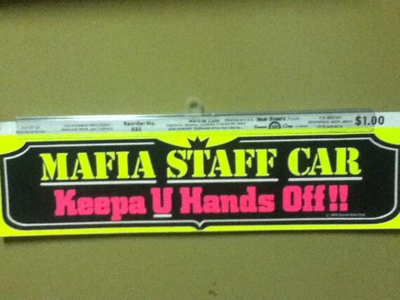 Early 70s bumper sticker referencing mafia