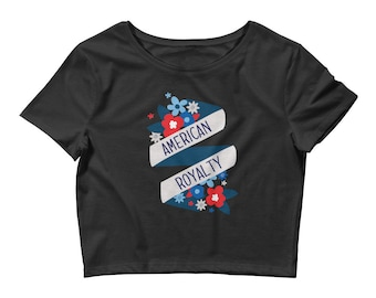 American Royalty Patriotic Red White and Blue 4th of July Women's Crop Tee