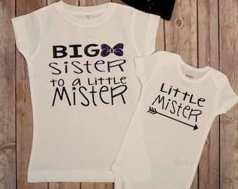 Big Sister Shirt, Big Sister to a little mister Shirt set, Little Mister bodysuit, Big Sister, New Baby, Little Mister, Little Mister