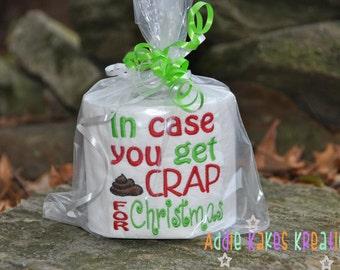 Gag Gift - Toilet Paper - In Case You Get Crap for Christmas - Christmas Gift - Funny - Novelty - White Elephant - Secret Santa - Pollyanna