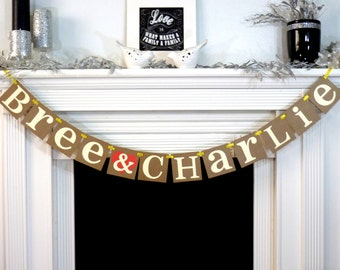 Wedding Garland / Custom Names Banner / Wedding Banner / Couples Shower / Photo Prop / Engagement Party / Rustic Wedding Decor / Personalize