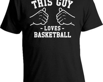 This Guy Loves Basketball T Shirt Sports Shirt Basketball Coach Gift For Him Athletic Wear Dad Clothes Daddy GIfts Mens Tee TGW-20