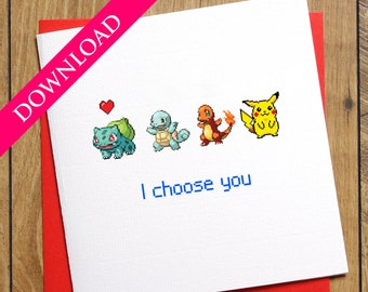 Pokemon Go Valentines Card - DIGITAL DOWNLOAD - Pokemon Card - I Choose You Card - Anniversary Card - Pikachu Love Card - Charmander