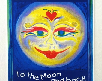 I LOVE You To The MOON and BACK Inspirational Quote Poster Baby Kids Child Room Wall Decor Smiling Face Heartful Art by Raphaella Vaisseau
