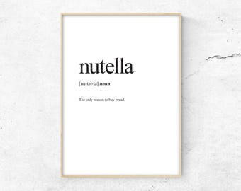 Nutella Definition Print, Definition Poster, Word Meaning Print, Word Definition Art,  Funny Wall Art Print, Dictionary Meaning