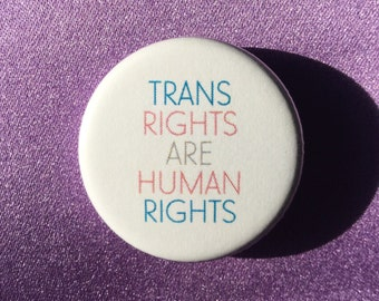 Trans rights button / Trans rights are human rights