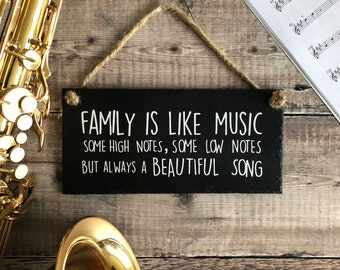 Family quote sign. Family like music, Some high notes, some low notes, Family wall decor, Slate sign. Home wall decor, Family wall art