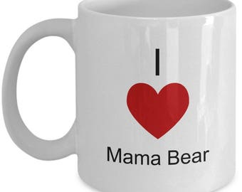 Mama Bear Mug , Coffee Cup , I Love From Daughter or Son, Christmas Present, Birthday Anniversary gift