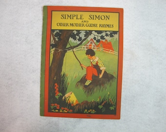 Simple Simon and Other Mother Goose Rhymes  1932 Whitman Pub. #1053 Color Illus