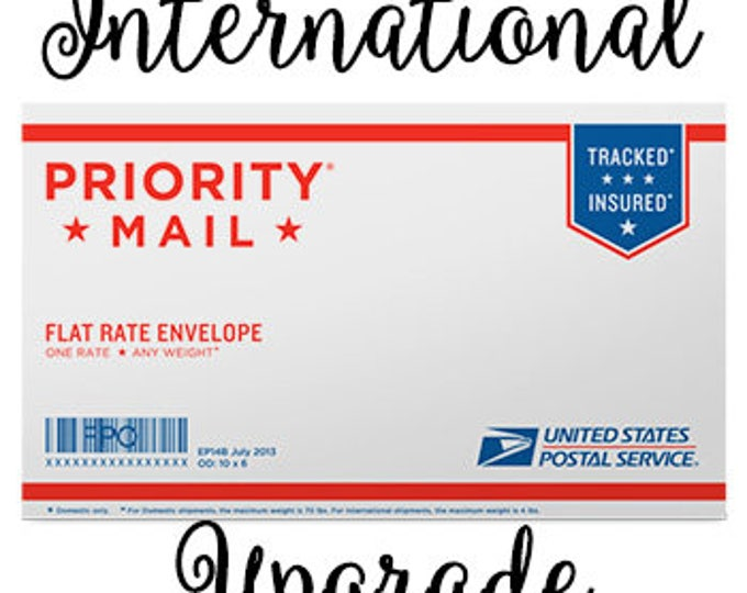 Priority Mail international upgrade.