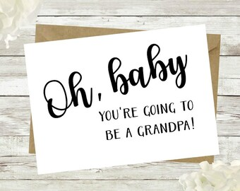 Oh baby you're going to be a grandpa, Pregnancy Reveal, Pregnancy Announcement, Grandparents, Card, Best parents become grandparents