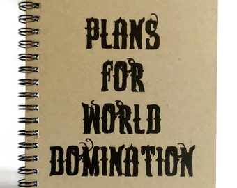 Plans for World Domination Journal, Notebook