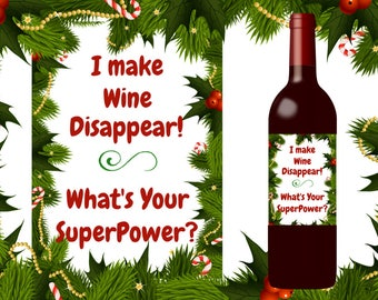 Funny Christmas Wine Label, Funny Friend Gift, funny Host Gift, Funny Coworker gift, downloadable gift, printable gift
