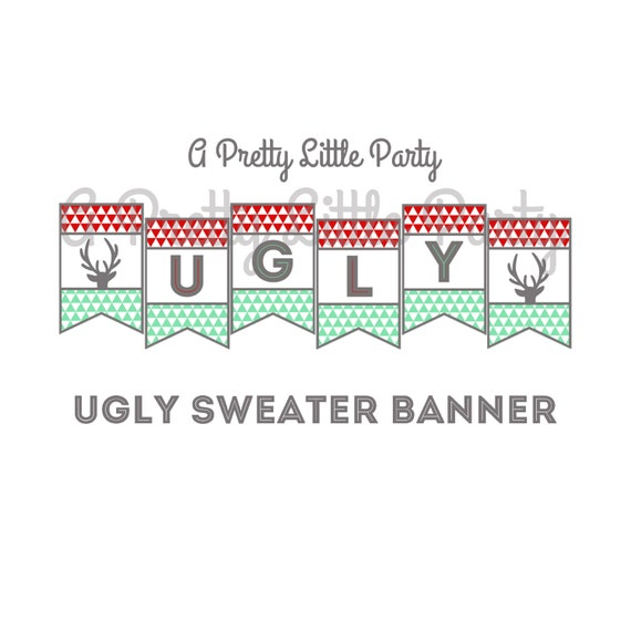 Ugly Sweater banner - Ugly Sweater Sign -  Ugly Sweater Party Supplies - INSTANT DOWNLOAD
