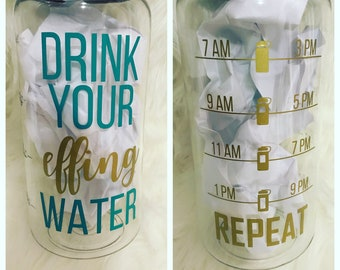 Drink Your Water, Water Bottle