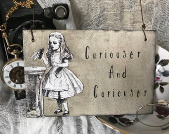 wooden Alice in Wonderland sign - plaque - curiouser and curiouser - handmade - vintage - Alice - hanging sign