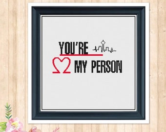 You're My Person Cross Stitch Pattern