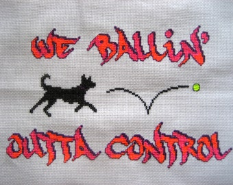 Cross Stitch Pattern, instant PDF -- We Ballin' Outta Control dog