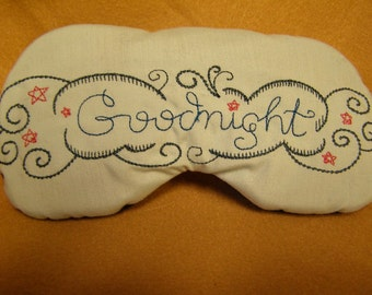 Embroidered Eye Mask for Sleeping, Cute Sleep Mask for Kids or Adults, Eye Shade, Sleep Blindfold, Slumber Mask, Goodnight Design, Handmade