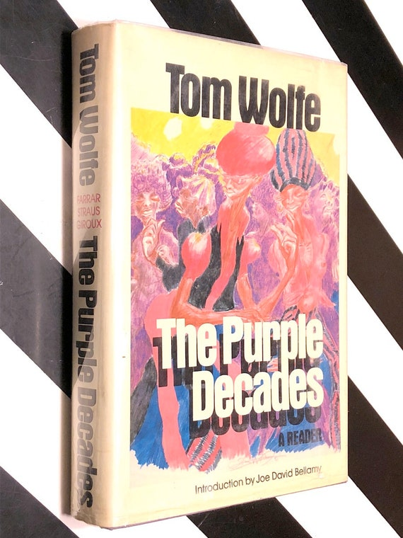 The Purple Decades by Tom Wolfe (1982) first edition book