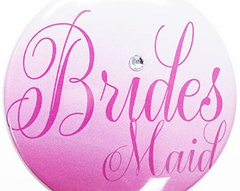 Large Size Bridesmaid Button - Bridal Party Buttons, Bachelorette Party Button, Bridal Shower Button, Bmaid